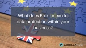 Brexit, GDPR and PECR changes